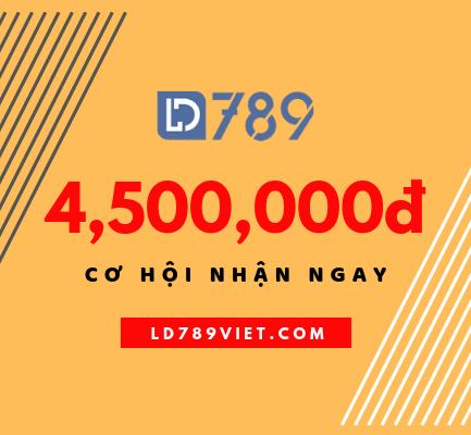 Cơ hội nhận 4,500,000đ